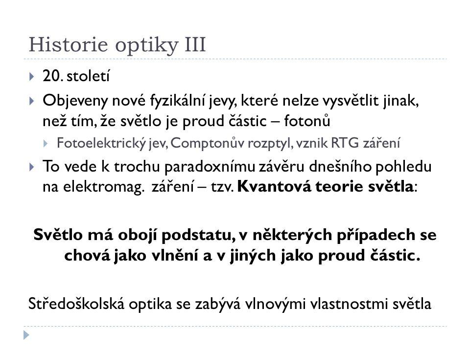 Historie optiky III  20.