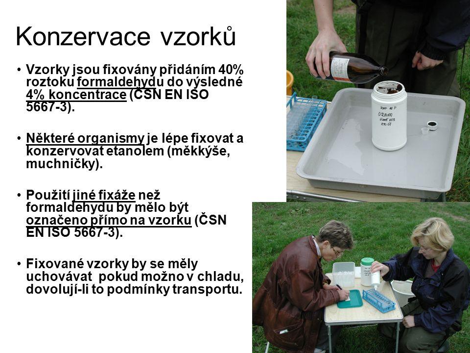 Konzervace vzorků Vzorky jsou fixovány přidáním 40% roztoku formaldehydu do výsledné 4% koncentrace (ČSN EN ISO 5667-3).