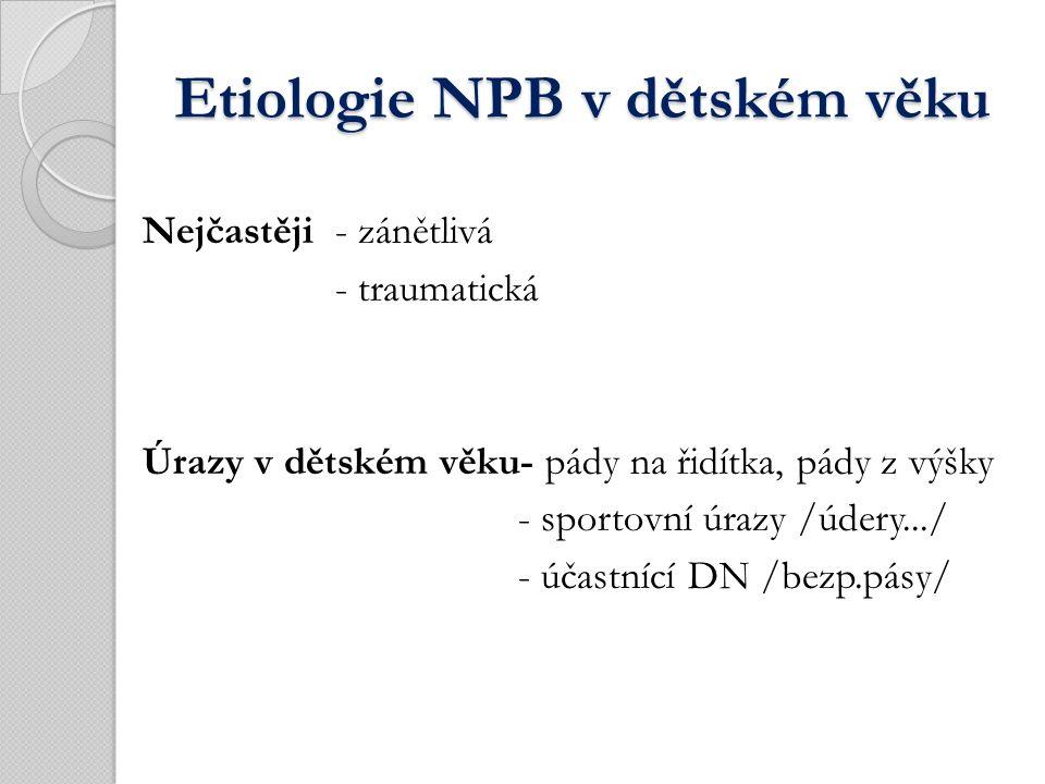 Mechanismus úrazu Mechanismus úrazu 1.Tupá/ zavřená/ poranění N.B.
