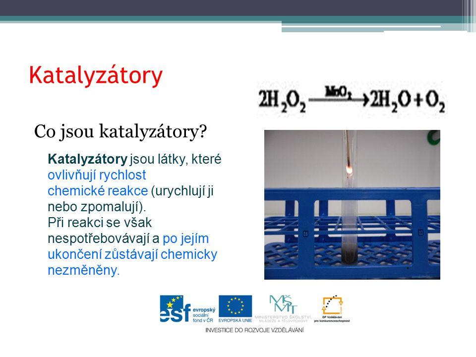 Katalyzátory Co jsou katalyzátory.