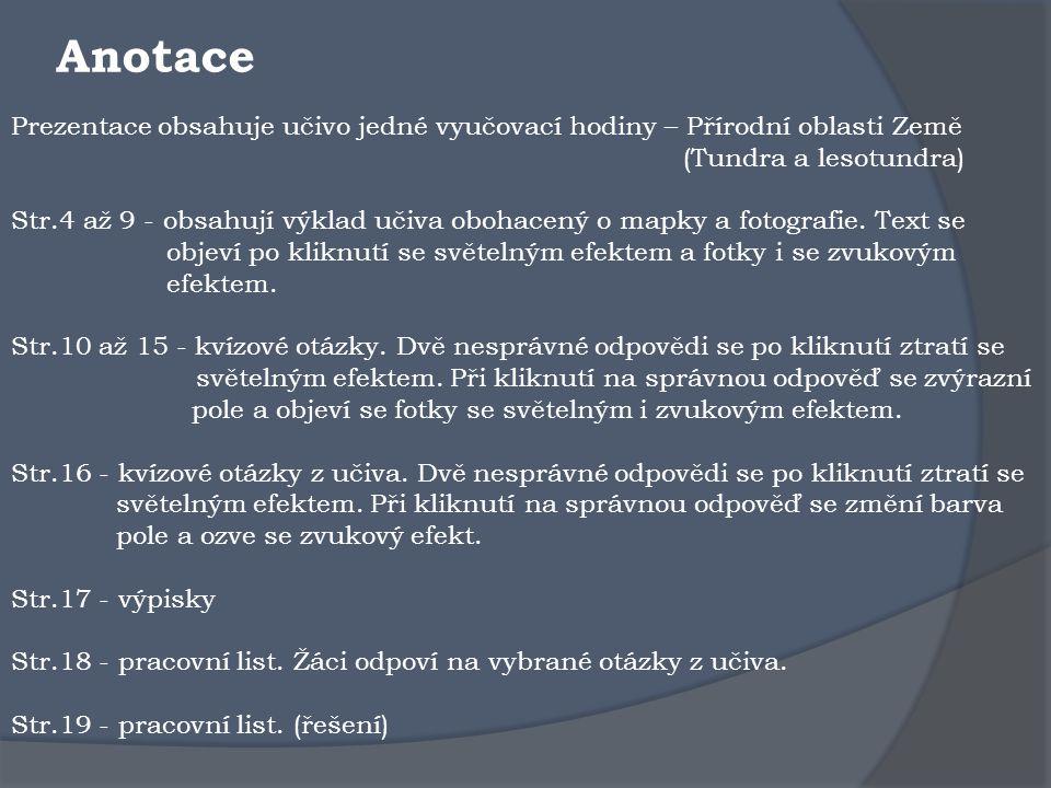 DIGITÁLNÍ UČEBNÍ MATERIÁL: VY_32_INOVACE_06_Z67_13 ŠkolaZákladní škola T.G.