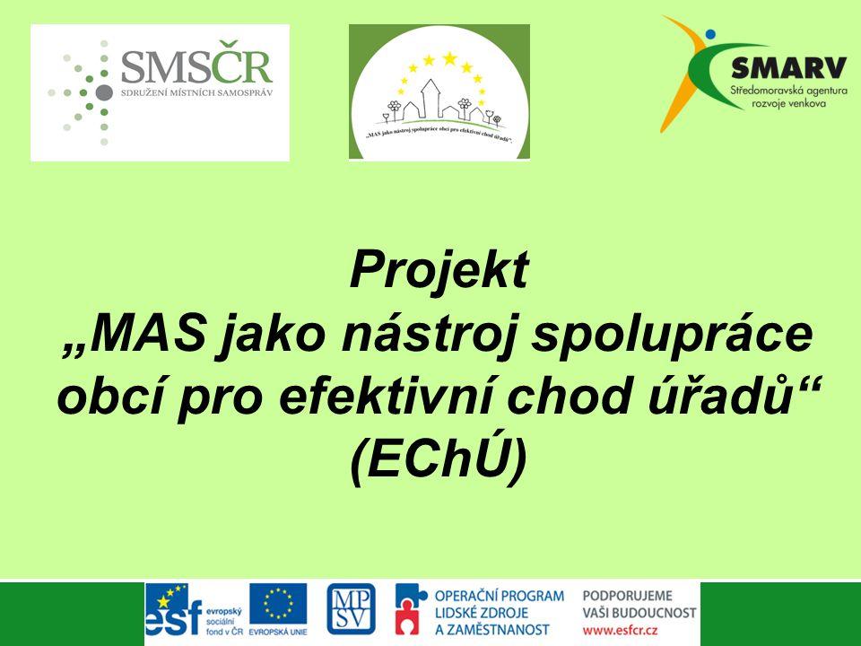 """Projekt """"MAS jako nástroj spolupráce obcí pro efektivní chod úřadů (EChÚ)"""