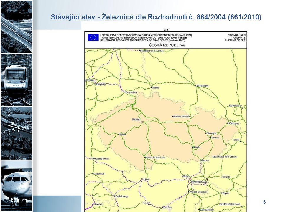 6 Stávající stav - Železnice dle Rozhodnutí č. 884/2004 (661/2010)