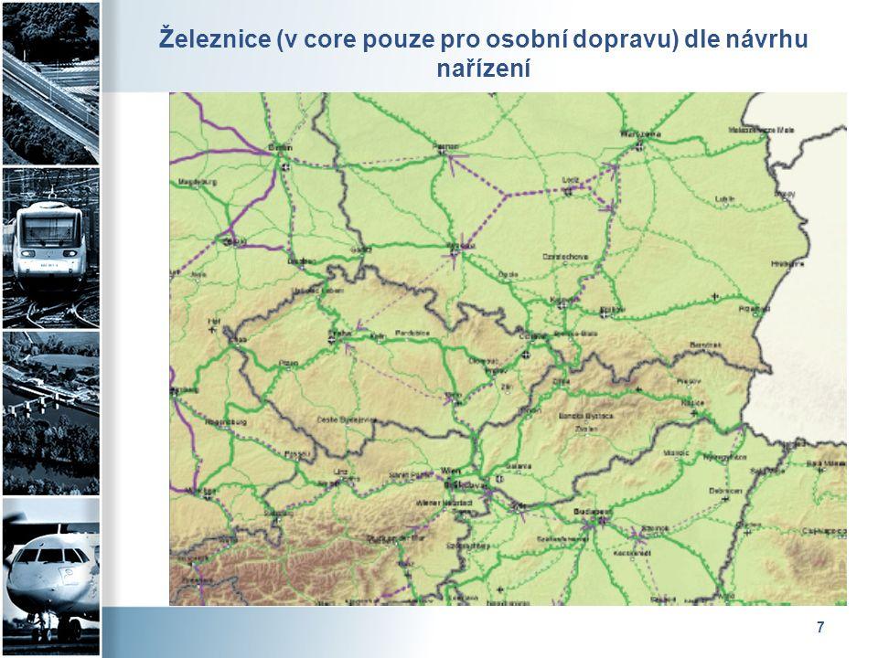 7 Železnice (v core pouze pro osobní dopravu) dle návrhu nařízení