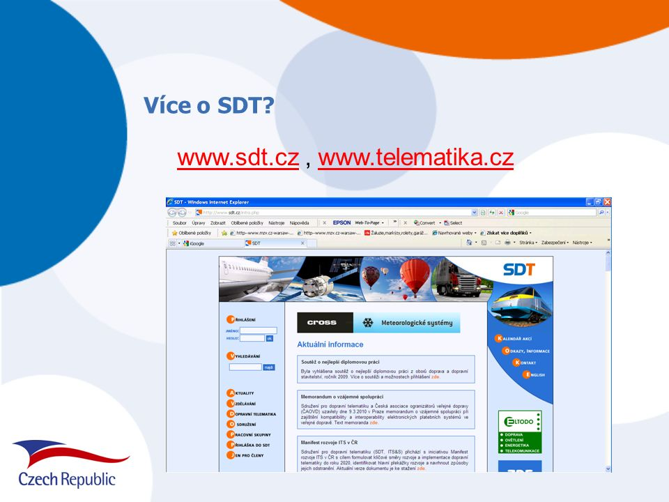 Více o SDT www.sdt.czwww.sdt.cz, www.telematika.czwww.telematika.cz