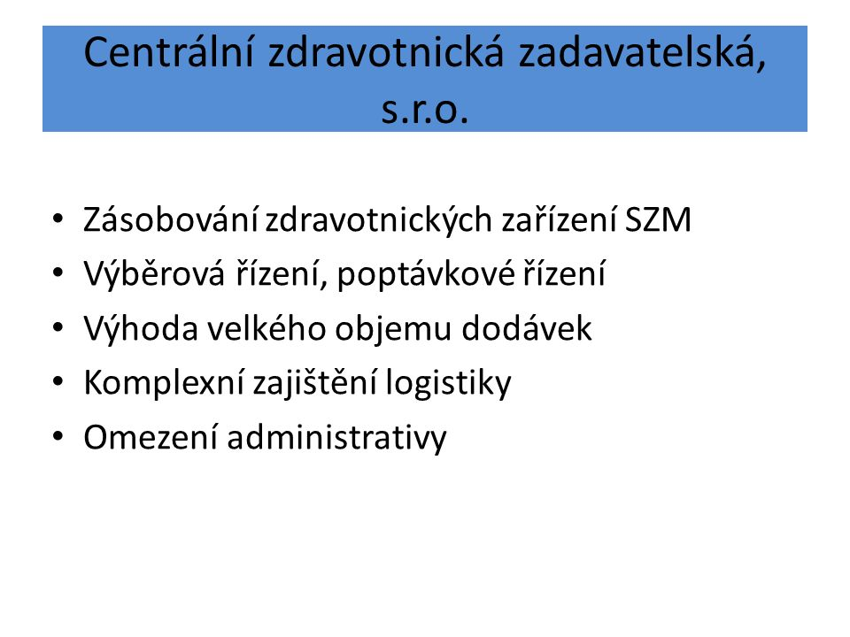 Centrální zdravotnická zadavatelská, s.r.o.