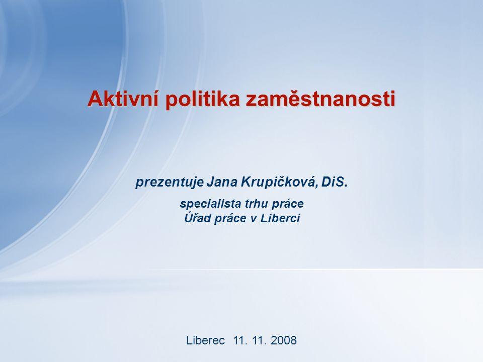 Aktivní politika zaměstnanosti prezentuje Jana Krupičková, DiS.