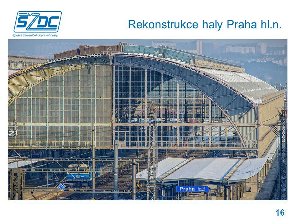 Rekonstrukce haly Praha hl.n. 16