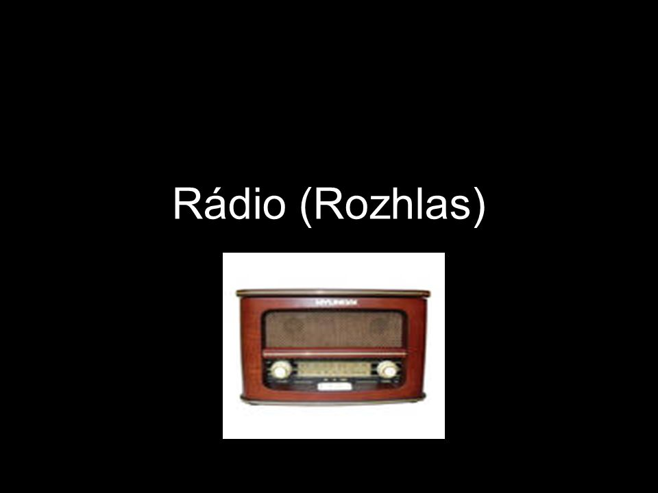 Rádio (Rozhlas)