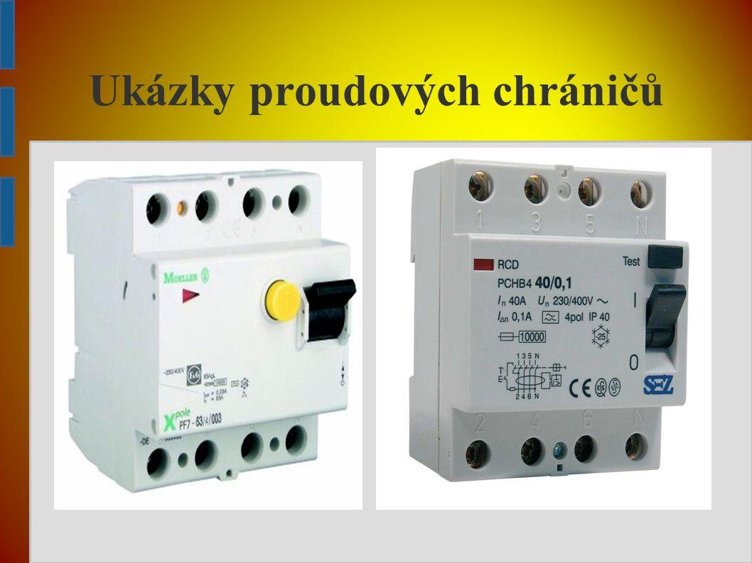Ukázky proudových chráničů