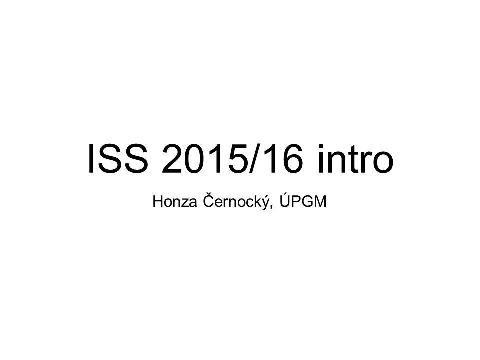 ISS 2015/16 intro Honza Černocký, ÚPGM