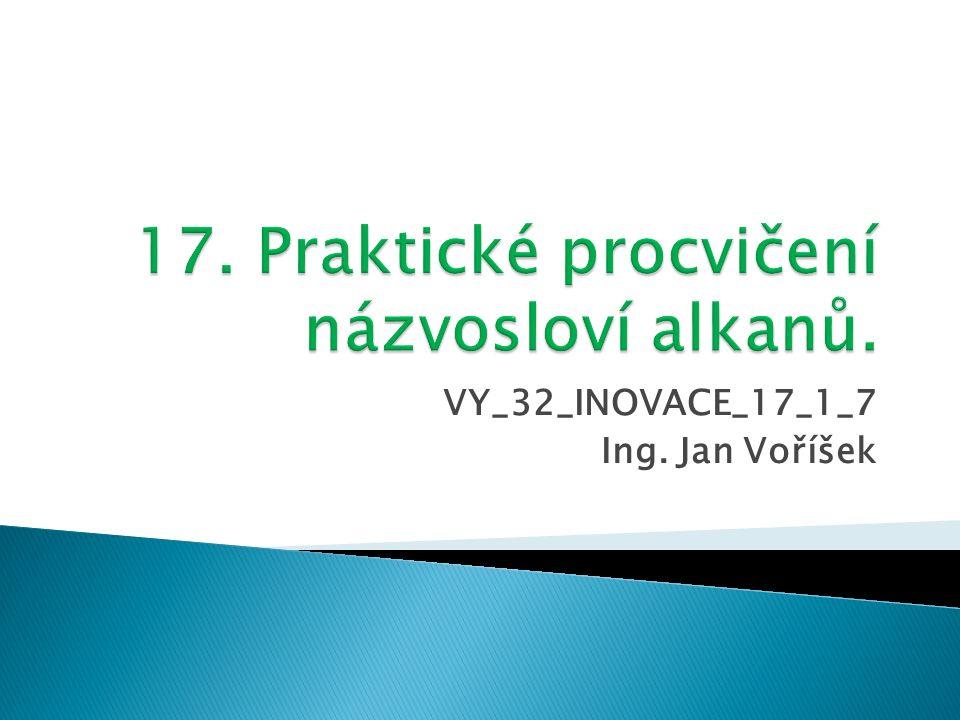 VY_32_INOVACE_17_1_7 Ing. Jan Voříšek