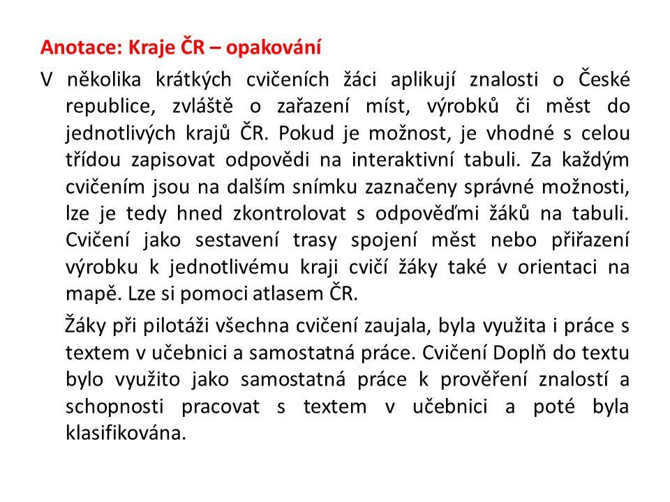 Kraje ČR – opakování 1 mapa: edb.cz