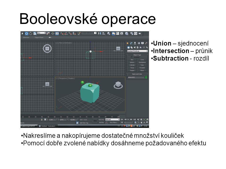 Booleovské operace Union – sjednocení Intersection – průnik Subtraction - rozdíl Nakreslíme a nakopírujeme dostatečné množství kouliček Pomocí dobře zvolené nabídky dosáhneme požadovaného efektu