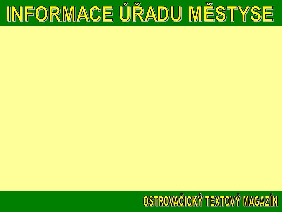 vloženo 6.listopadu Úřad městyse Ostrovačice oznamuje, že od 7.