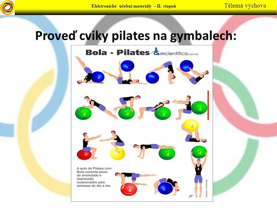Proveď cviky pilates na gymbalech: