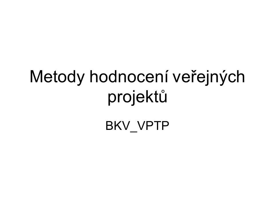 Metody hodnocení veřejných projektů BKV_VPTP