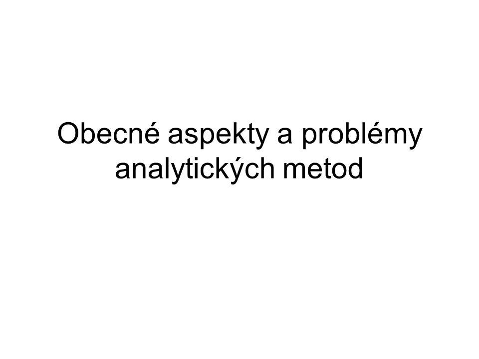 Obecné aspekty a problémy analytických metod