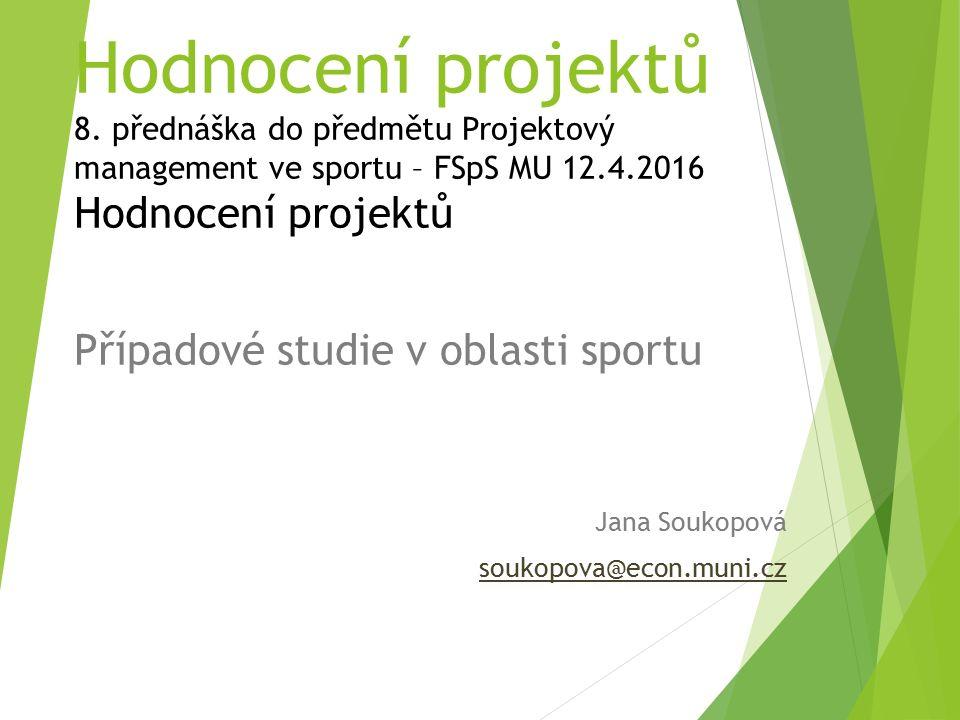 Hodnocení projektů 8.