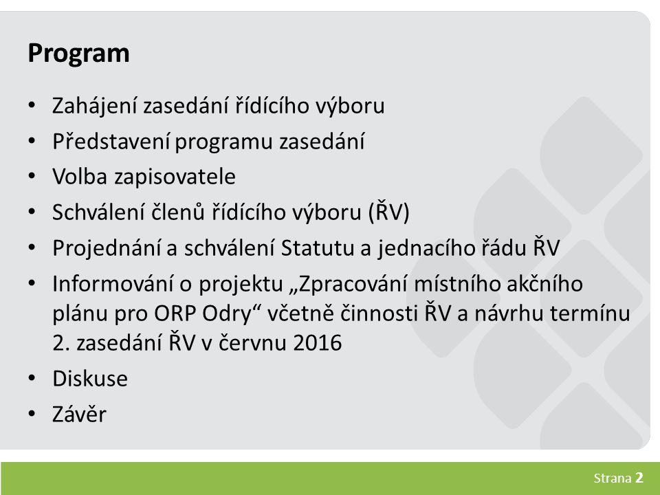 Strana 13 Akční plánování – DOHODA O PRIORITÁCH Cílem této podaktivity je definování lokální vize vzdělávání na území ORP Odry.