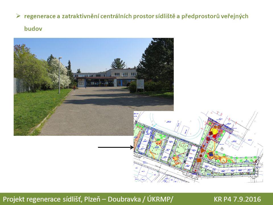  regenerace a zatraktivnění centrálních prostor sídliště a předprostorů veřejných budov Projekt regenerace sídlišť, Plzeň – Doubravka / ÚKRMP/ KR P4
