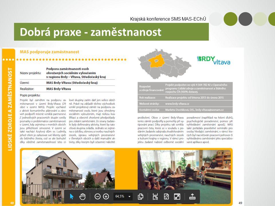 Krajská konference SMS MAS-EChÚ Dobrá praxe - zaměstnanost
