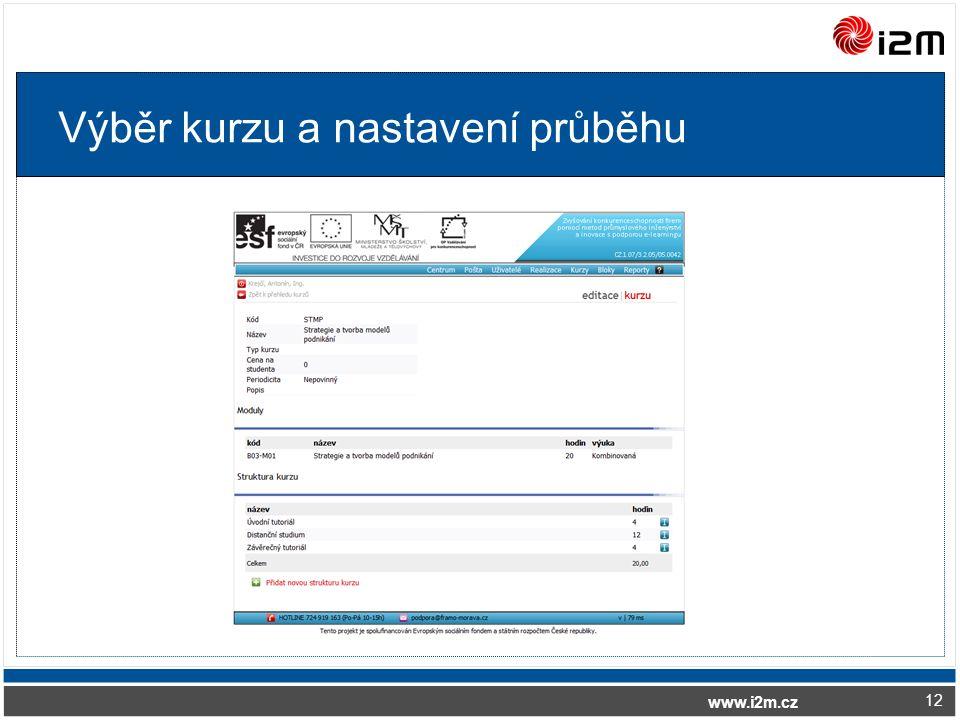 www.i2m.cz Výběr kurzu a nastavení průběhu 12