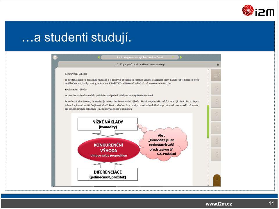 www.i2m.cz …a studenti studují. 14
