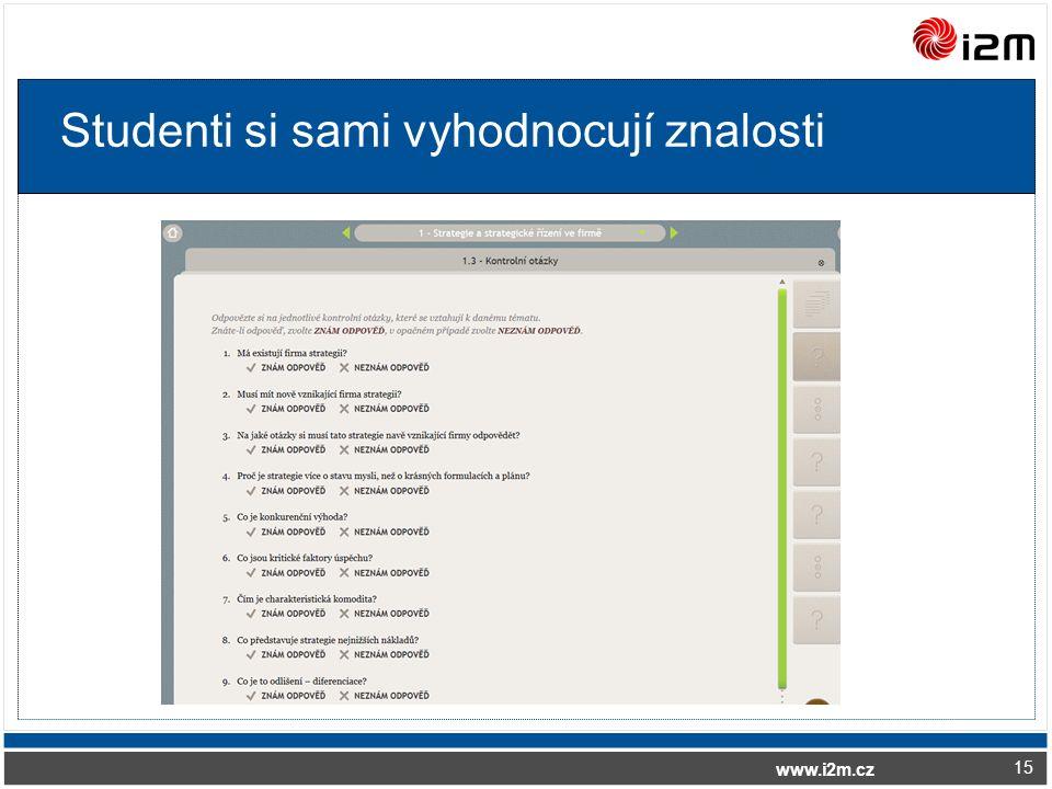 www.i2m.cz Studenti si sami vyhodnocují znalosti 15