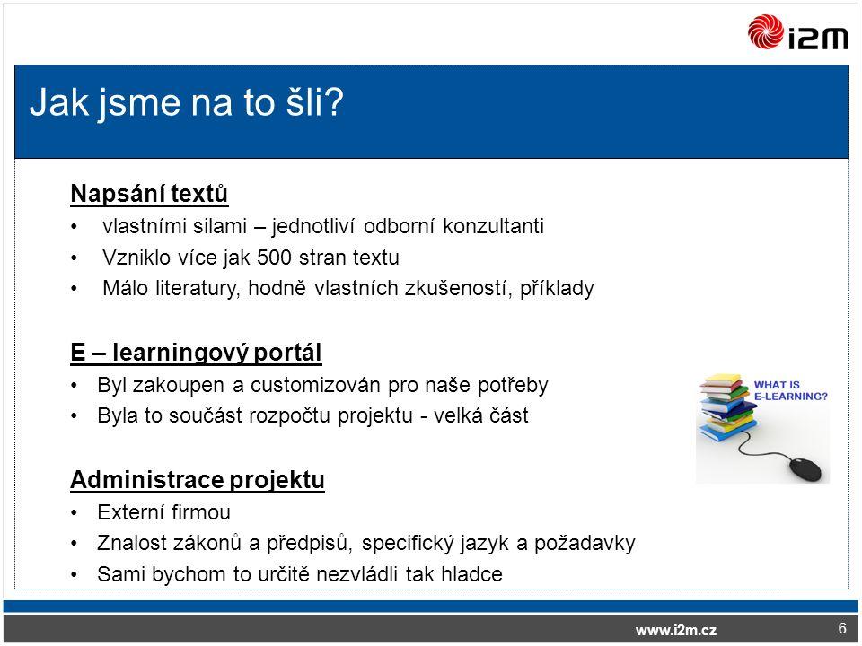 www.i2m.cz Jak jsme na to šli.