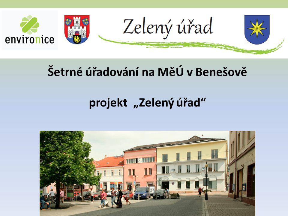 """Šetrné úřadování na MěÚ v Benešově projekt """"Zelený úřad"""