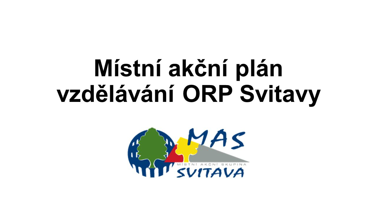 Místní akční plán vzdělávání ORP Svitavy