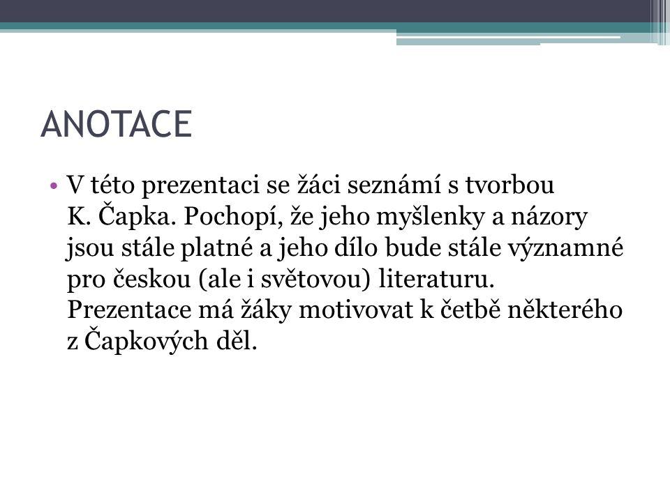LITERATURA 1- POLOVINY 20. STOLETÍ KAREL ČAPEK