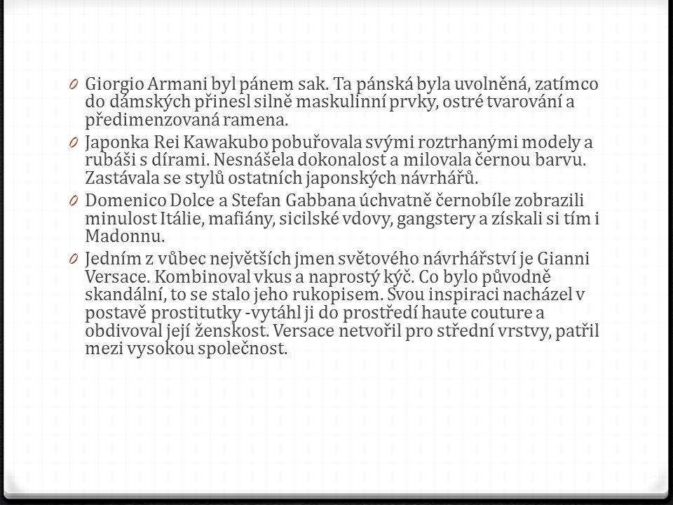 0 Giorgio Armani byl pánem sak.