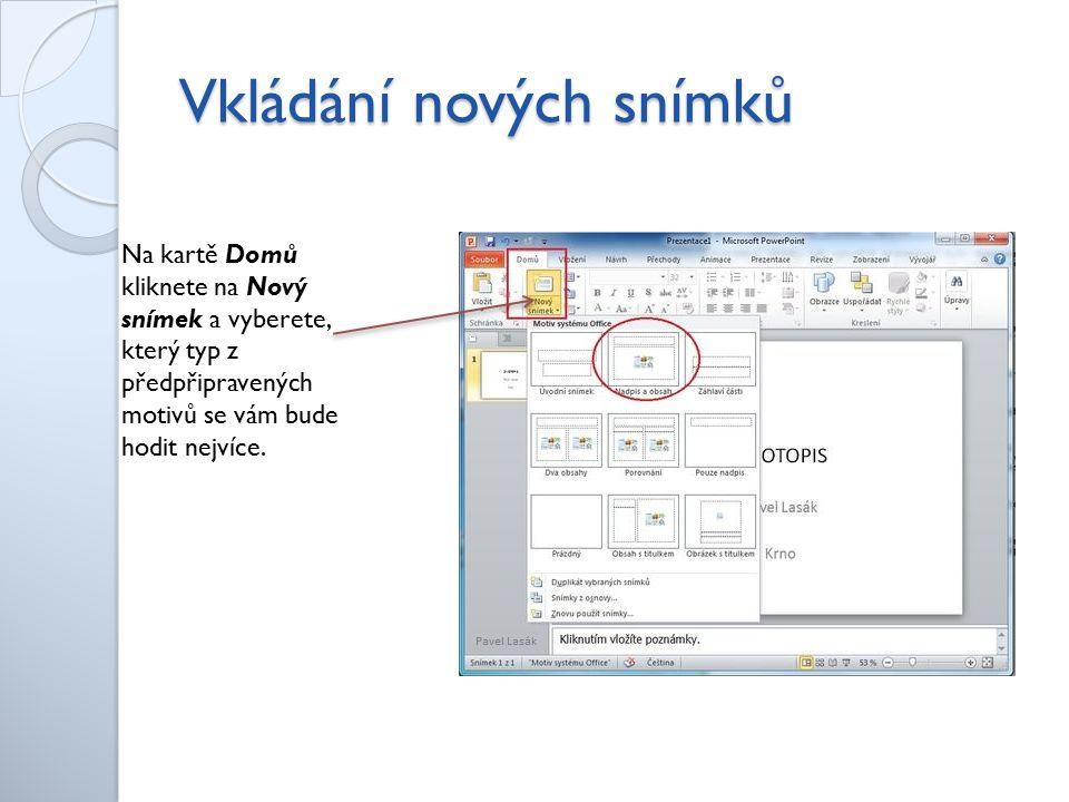 Úprava textu V PowerPointu lze upravovat text stejným způsobem jako ve Wordu – na kartě Domů Můžeme měnit - velikost písma - typ písma - barvu písma - zarovnání - odrážky