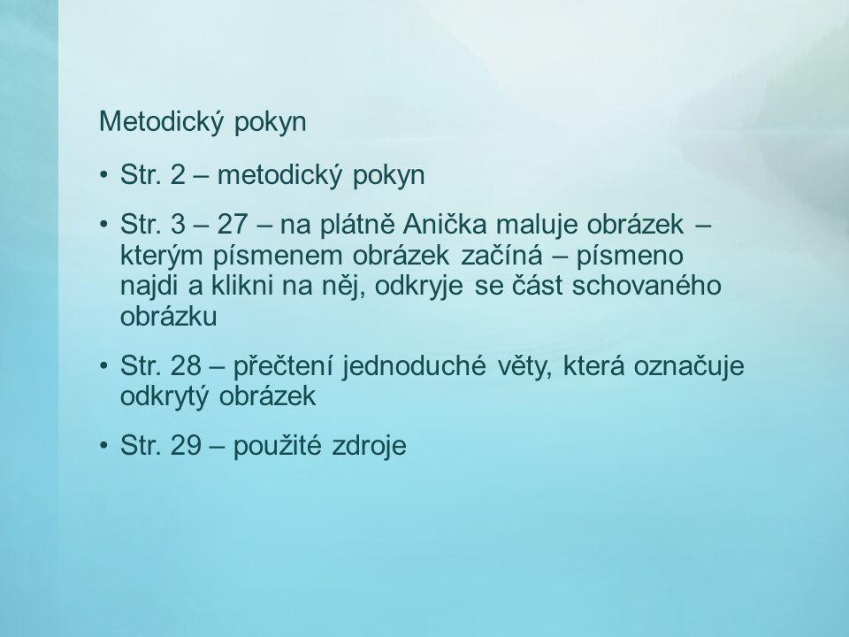 Metodický pokyn Str. 2 – metodický pokyn Str.