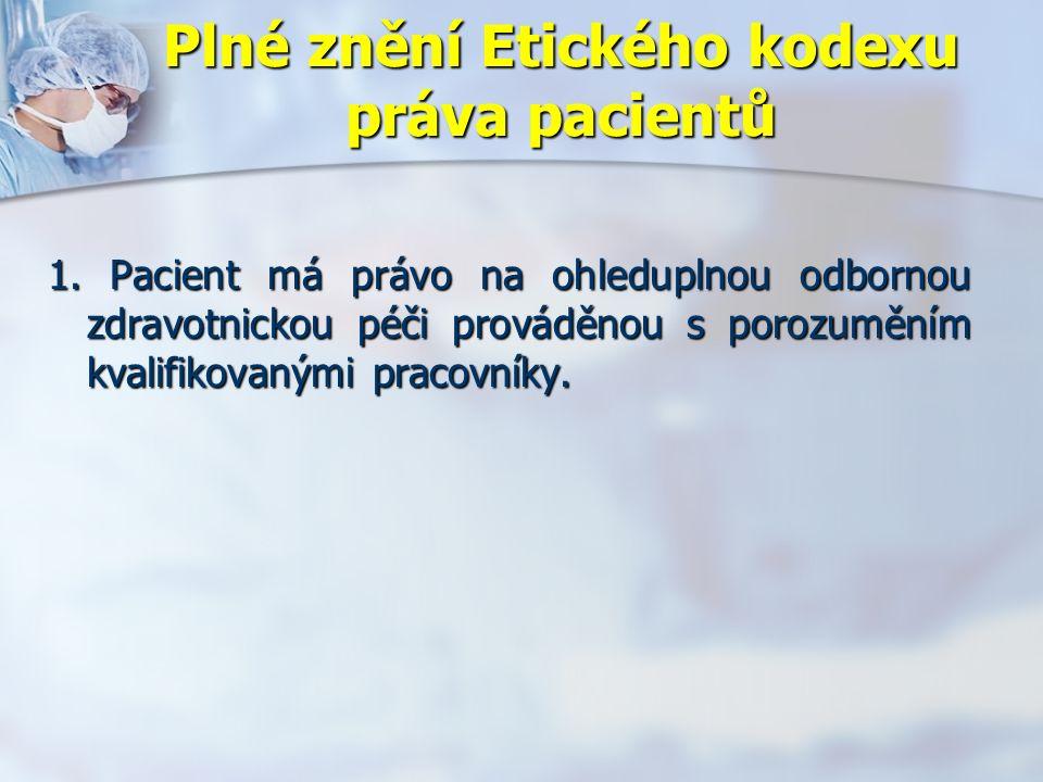 Plné znění Etického kodexu práva pacientů 1.