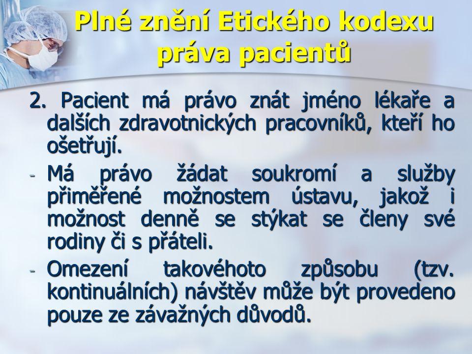Plné znění Etického kodexu práva pacientů 2.