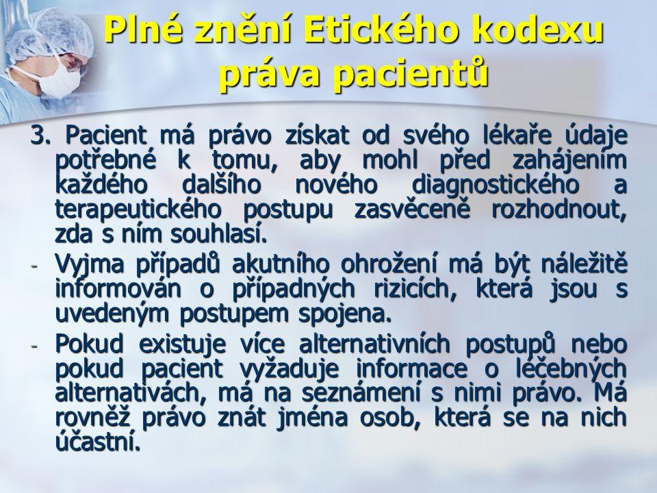 Plné znění Etického kodexu práva pacientů 3.