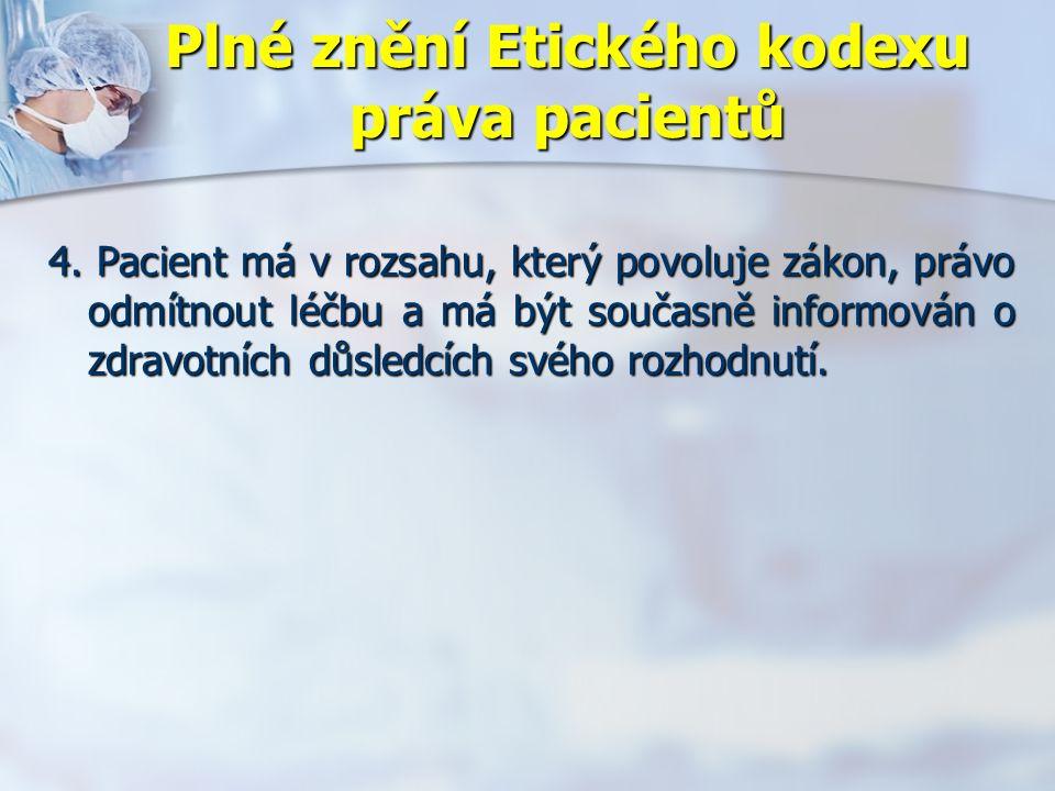 Plné znění Etického kodexu práva pacientů 4.
