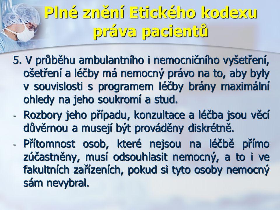 Plné znění Etického kodexu práva pacientů 5.