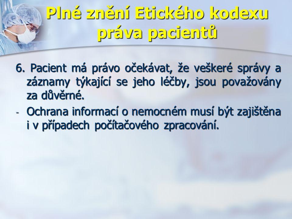 Plné znění Etického kodexu práva pacientů 6.