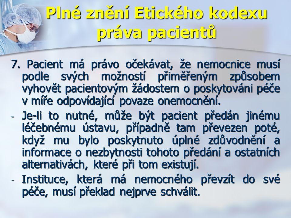 Plné znění Etického kodexu práva pacientů 7.