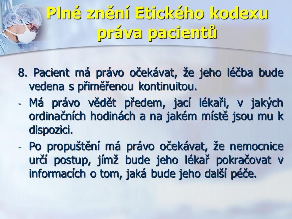 Plné znění Etického kodexu práva pacientů 8.