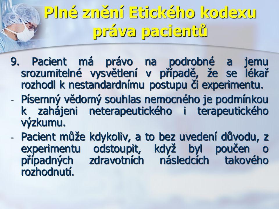 Plné znění Etického kodexu práva pacientů 9.
