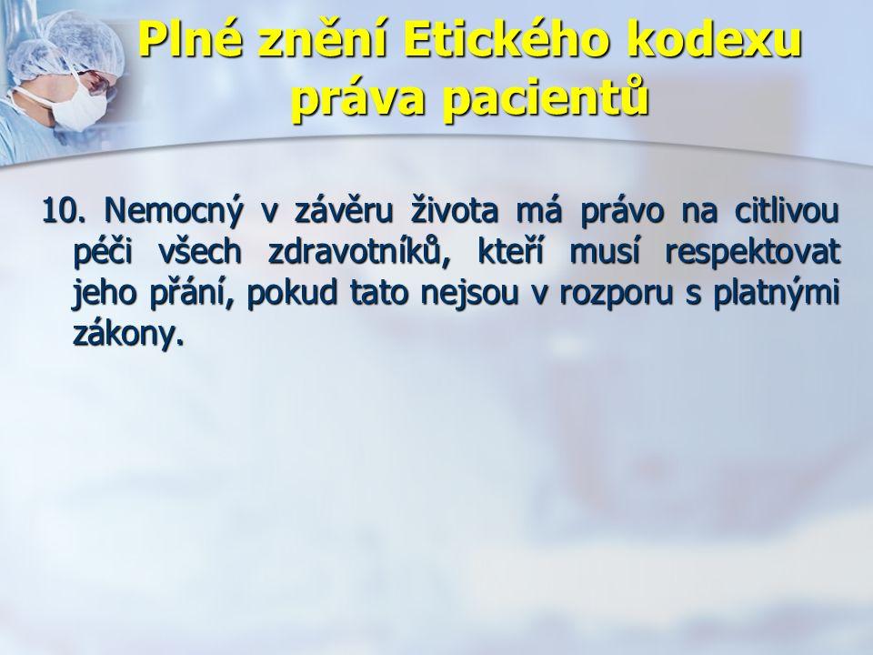 Plné znění Etického kodexu práva pacientů 10.