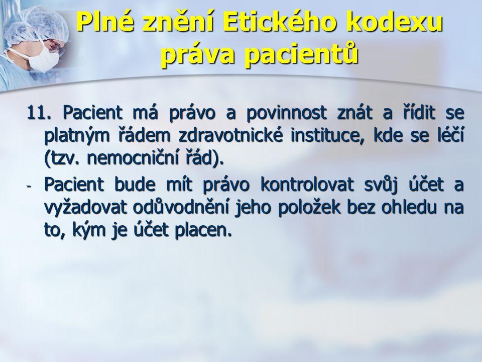 Plné znění Etického kodexu práva pacientů 11.