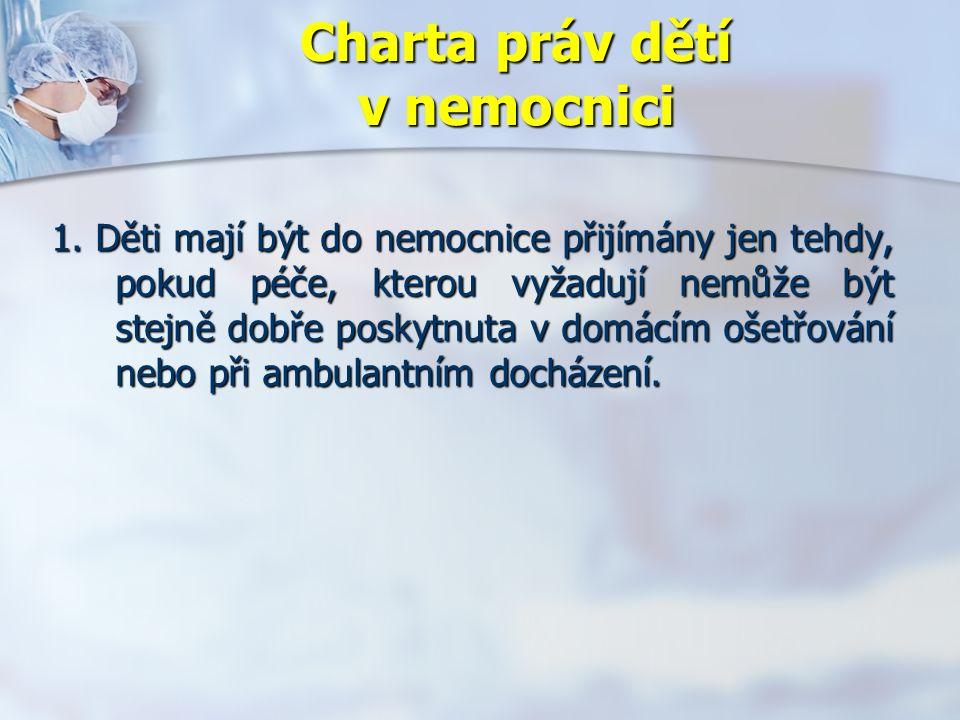 Charta práv dětí v nemocnici 1.
