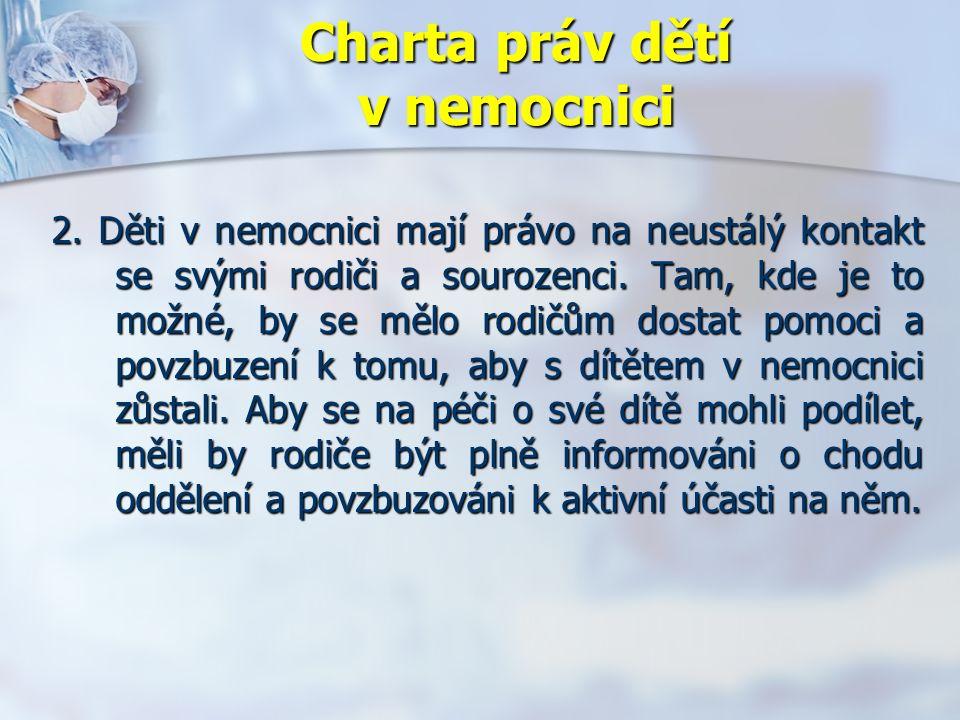 Charta práv dětí v nemocnici 2.
