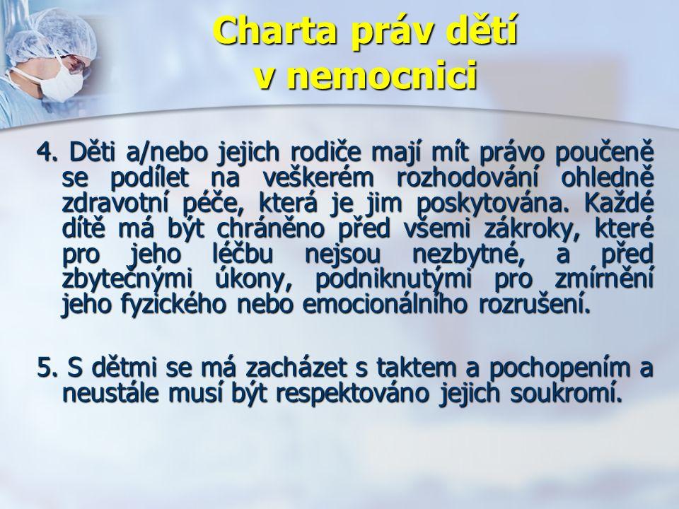 Charta práv dětí v nemocnici 4.